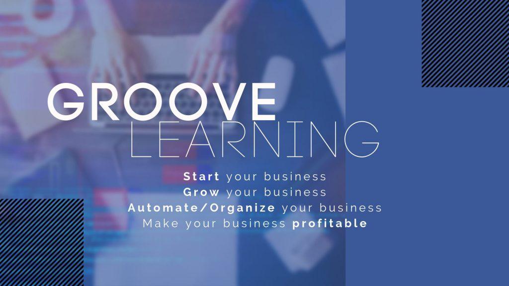 GrooveLearning – an Entrepreneur Community