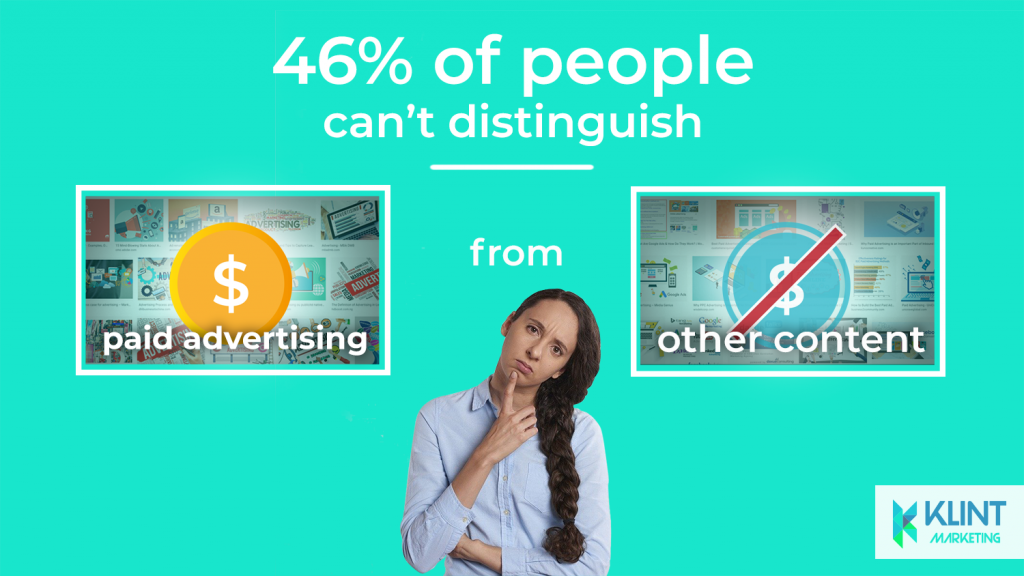 statistics of people not being able to distinguish paid advertising from other content, image by Klint Marketing