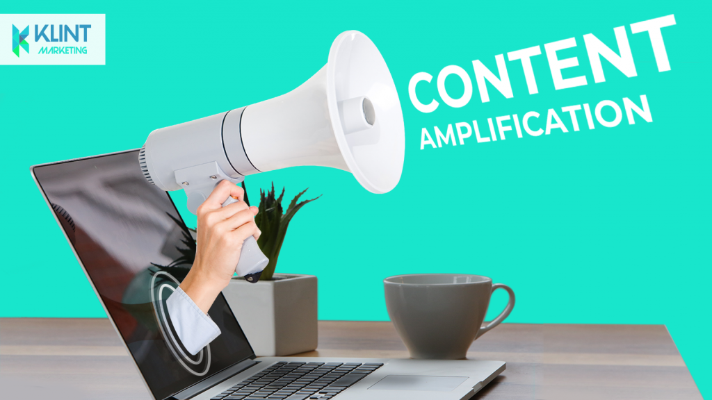 Content amplification, image by Klint Marketing