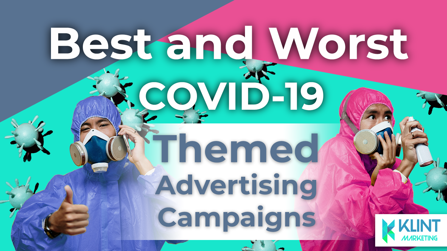 The Best and Worst Ad Campaigns of 2020
