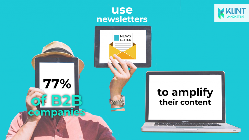 growth hacking statistics show that using newsletters amplifies your content, image by Klint Marketing