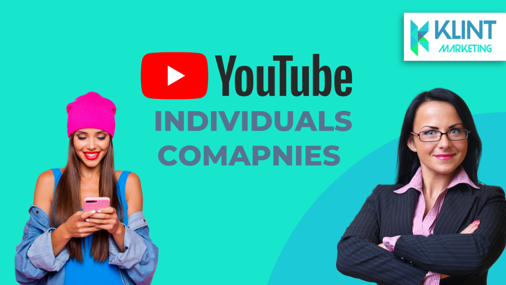 Youtube for individuals and companies