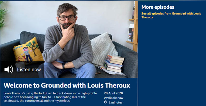 Podcast content creator Louis Theroux Grounded podcast BBC