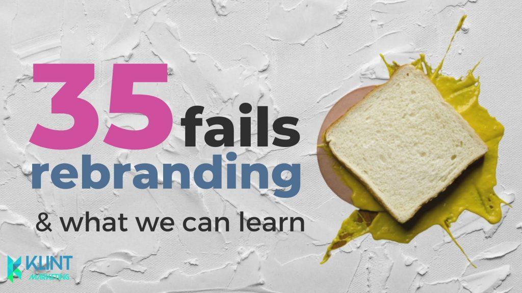 rebranding fails