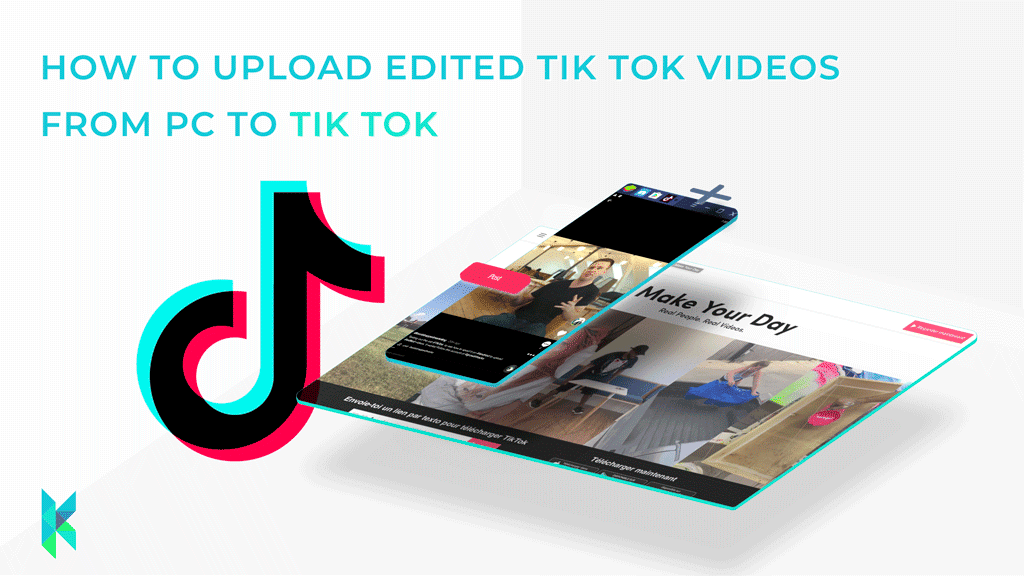 How to Upload Edited TikTok Videos from PC to TikTok [2021 Update]