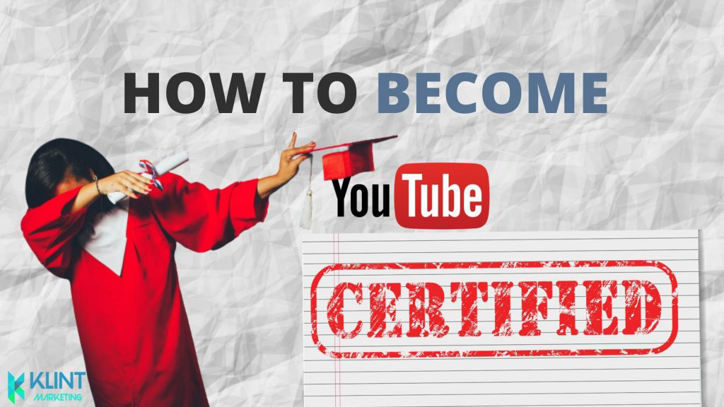 How to Become Youtube certified?