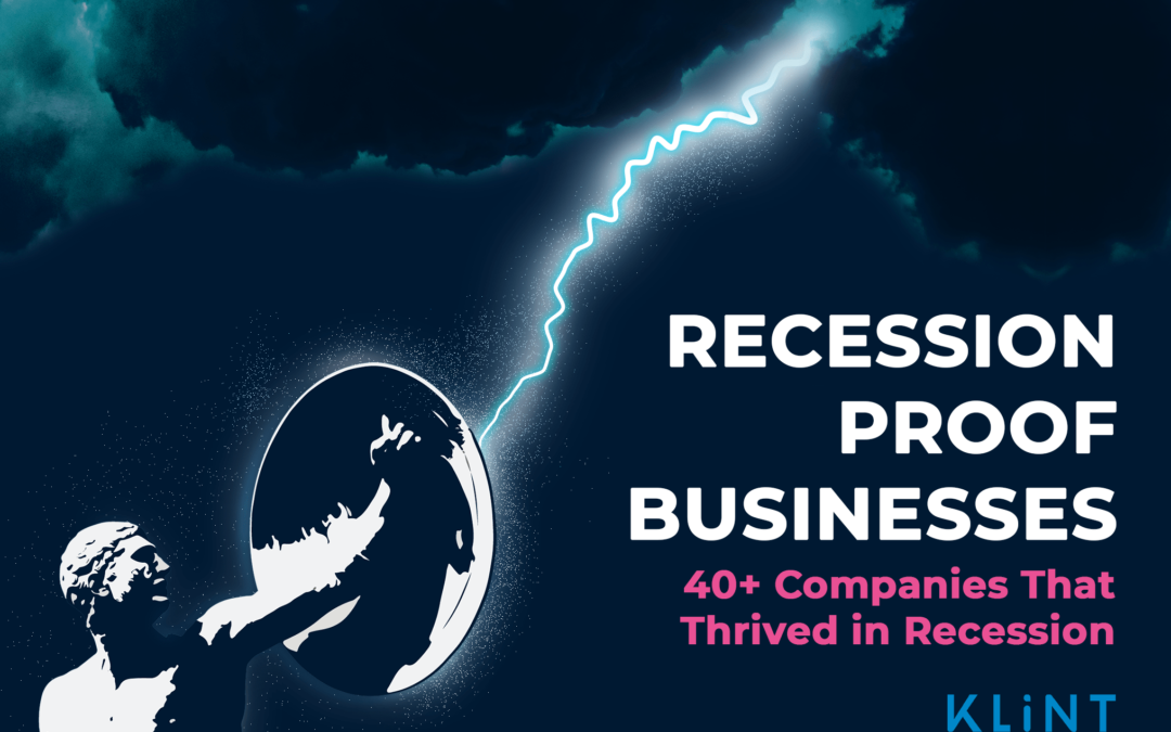 Recession Proof Businesses: 40+ Companies That Thrived in Recession [2021 Update]