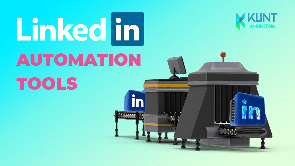 32 Best LinkedIn Automation Tools [2021 update]
