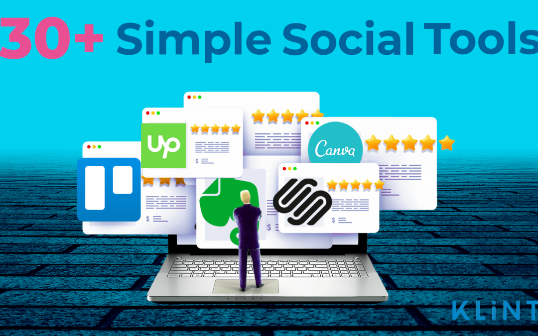 30 Simple Social Tools That Will Change Your life