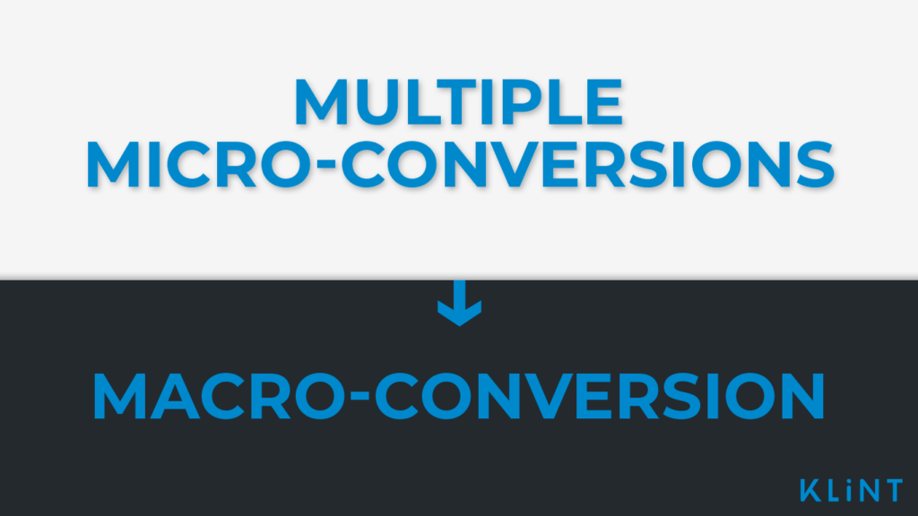multiple micro-conversions, macro-conversion