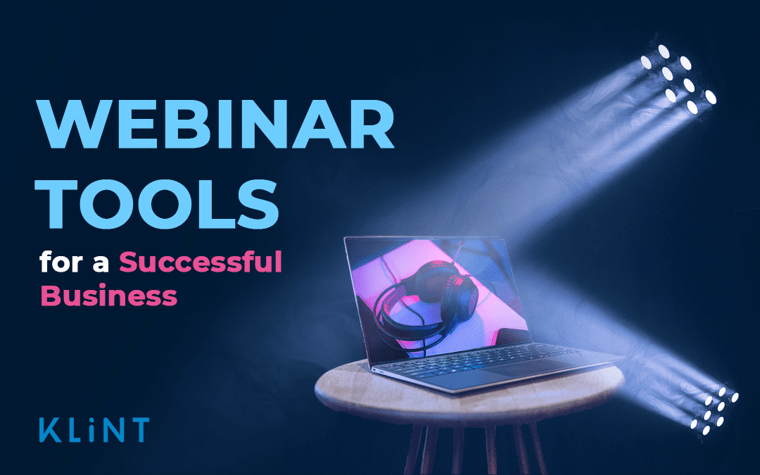 21 Webinar Tools for a Successful Business