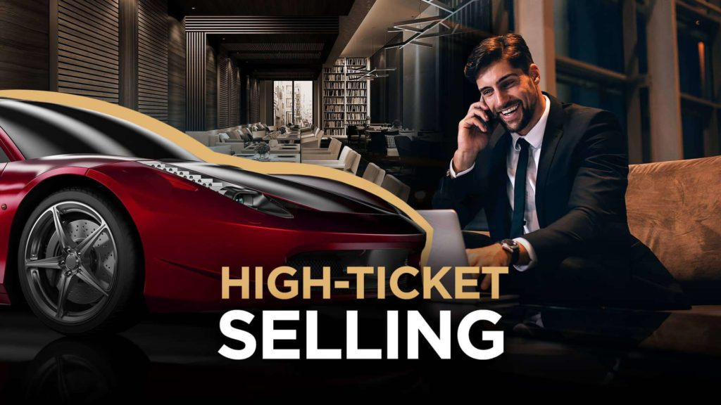 On the left , there is a red sports-car. On the right, a man in a suit, sitting in a restaurant and talking on his phone. In the middle of the image, the text in yellow and white says: High-Ticket Selling.