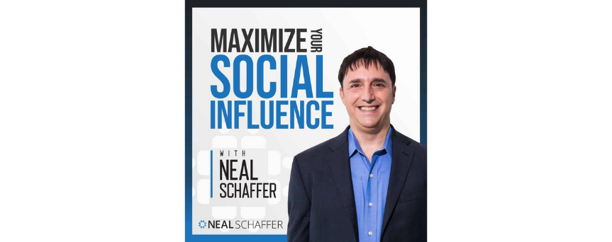 """Image of Neal Schaffer on a white background, with his podcast name """"Maximize Your Social Influence"""" written above"""