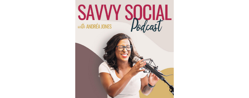 """Andra Jones with a microphone in her hand, with above the sign """"Savvy Social Podcast"""""""