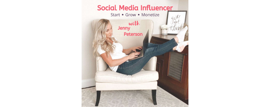 """Picture of Jenny Peterson on a chair, with her laptop on her legs. Above her, her podcast's name """"Social Media Influencer."""""""
