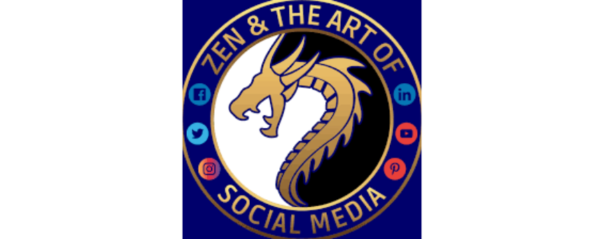 "Golden dragon logo, with ""Zen & the Art of Social Media"" sign."
