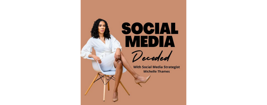 """Michelle Thames's picture on a brown background, with """"Social media decoded"""" sign in black"""