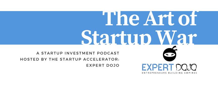 """The Art of Startup War"" sign on a light blue background, with Expert Dojo's logo undernet"