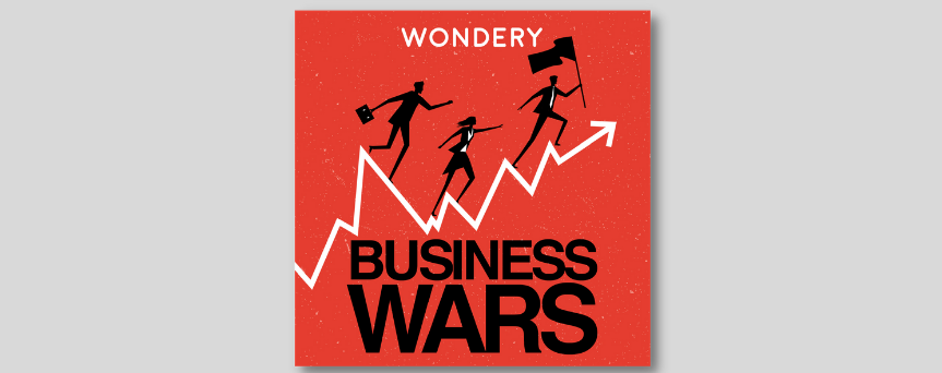 """Red background image, with three people running through a typical business graphic. Under this, there's the """"Business Wars"""" sign."""