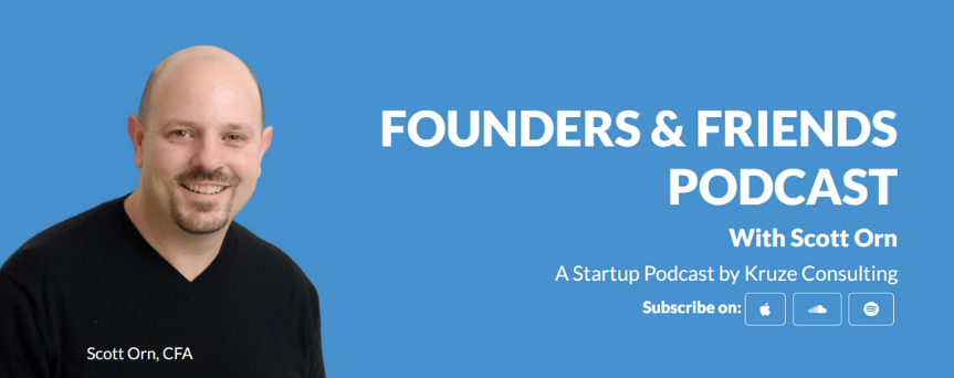 """Light blue background image with """"Founders & Friends Podcast"""" written in white. On the left, there's Scott Orn's picture"""