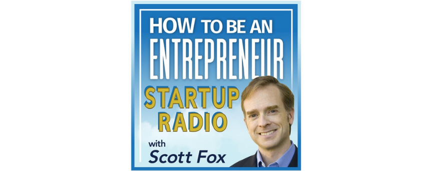 """Picture of Scott Fox on a light blue background. Above him, there's written in white """"How To Be an Entrepreneur"""""""