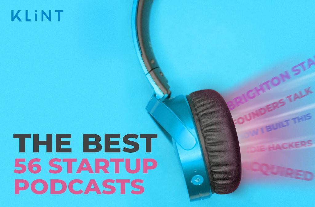The Ultimate Startup Podcast List For Entrepreneurs