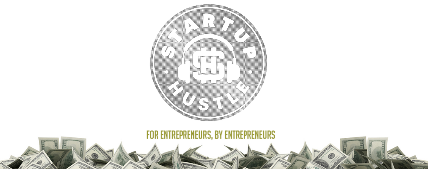 """""""Startup Hustle"""" logo at the center of the image. Under it,  there's a path of dollars."""