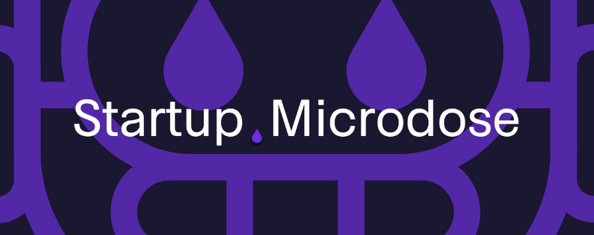 """Both blue and black background with """"Startup Microdose"""" at the center in white"""