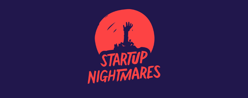 """Blue background with the red sign """"Startup Nightmares"""" and with a red circle above"""