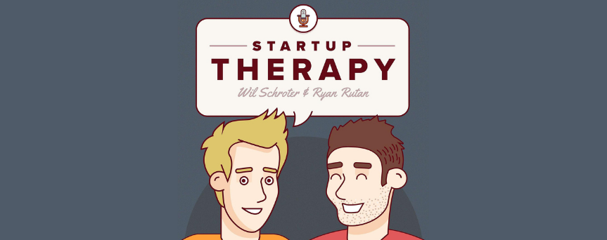 """Cartoon-style image of Wil Schroter and Ryan Rutan. There's a cartoon above them with written """"Startup Therapy."""""""