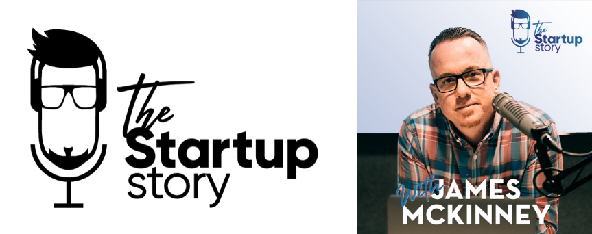 """Image of James McKinney on the right, with his microphone close to him. On the left side of the image there's """"The Startup Story"""" sign."""
