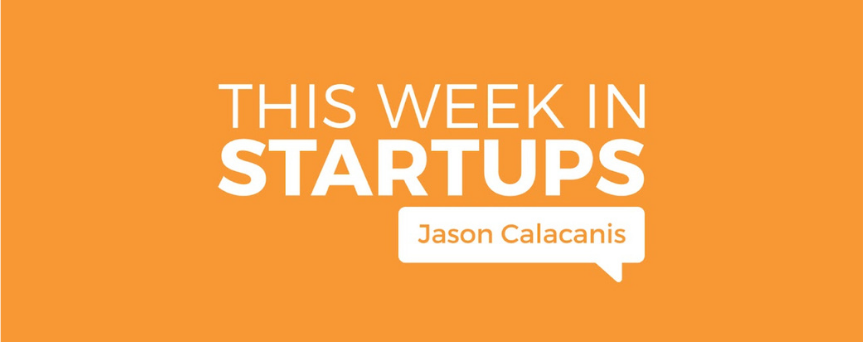 """Orange background image with  """"This Week in Startups"""" written at the center in white"""