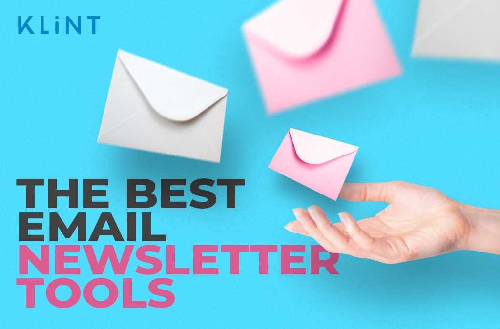 32 Amazing Newsletter Tools for Insanely Effective Outreach