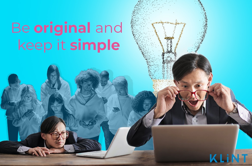 """infographic of a man looking at his laptop screen in surprise, a cartoon light bulb is illuminated over his head. Text overlaid: """"be original and keep it simple"""""""