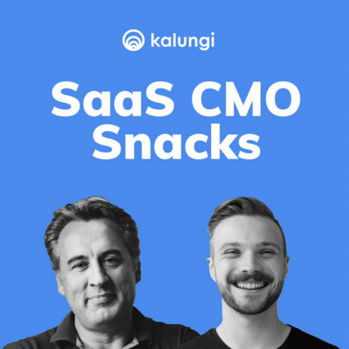 """The picture shows two guys in blue background with the text """"SaaS CMO Snacks"""" written below Kalungi and its logo."""