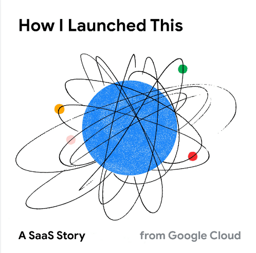 """The animated picture has a solar system 's drawing in the middle with the text """"How I launched this"""" A SaaS story from  Google Cloud."""