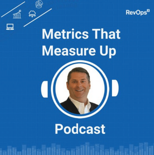 """The picture has a smiling man in the middle with the text """"Metrics that Measure Up"""" Podcast on a blue background."""