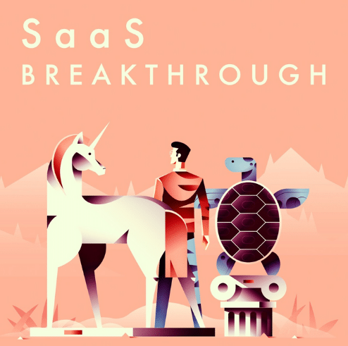 """The animated picture shows a man with a unicorn and a turtle on a peach background with the text """"SaaS Breakthrough""""."""