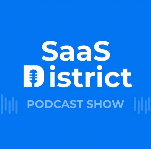 """The picture has the text """"SaaS District"""" Podcast show written on a blue background."""
