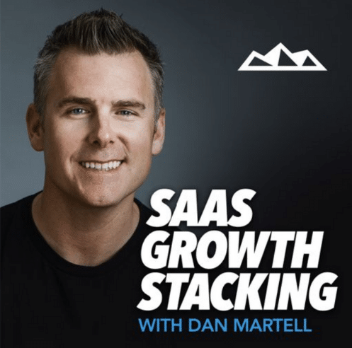 """The image has a smiling guy with the text """"SAAS GROWTH STACKING WITH DAN MARTELL""""."""