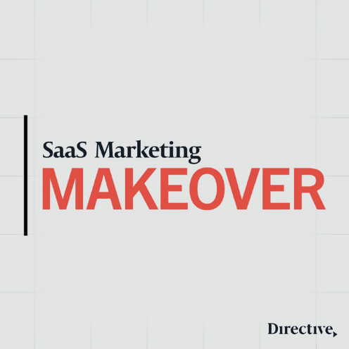 """The picture has the text """"SaaS Marketing Makeover, Directive"""" written on a grey tile background."""