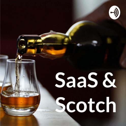 """The picture has the text """"SaaS & Scotch"""" with the image of a drink being poured from the bottle to a glass."""