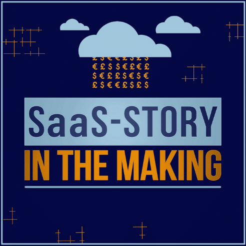 """The animated picture has the text """"SaaS-Story in the making"""" written on a dark blue background with clouds on top dropping money."""