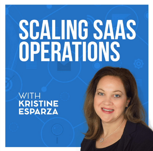 """The image has a smiling lady on the bottom right corner with the text """"Scaling SaaS Operations with Kristine Esparza"""" written on a blue background."""