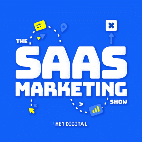 """The animated image has the text """"the SAAS marketing show by Hey Digital"""" written on a bright blue background."""