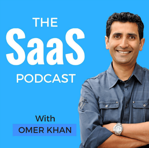 """The image has a smiling guy with his hands folded in front with the text """"the SaaS Podcast with Omer Khan"""" on a blue background."""